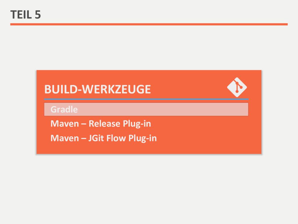 BUILD-‐WERKZEUGE  TEIL 5  Gradle  ...