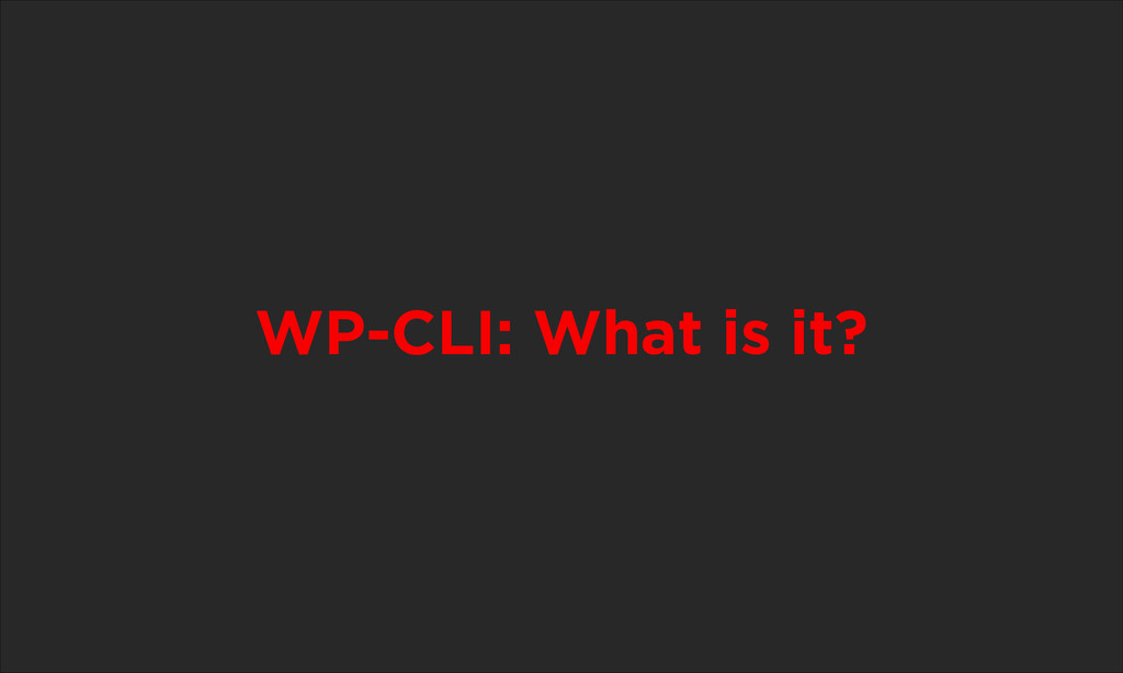 WP-CLI: What is it?