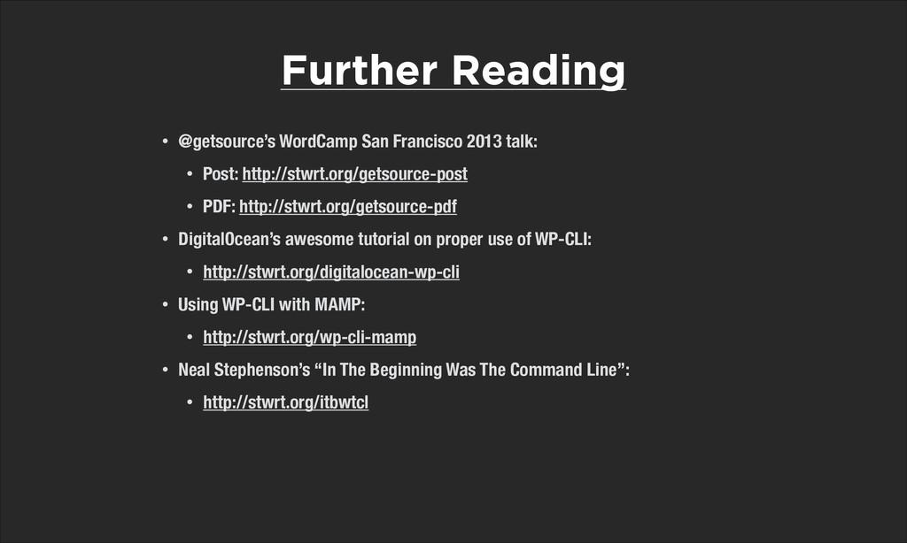 • @getsource's WordCamp San Francisco 2013 talk...