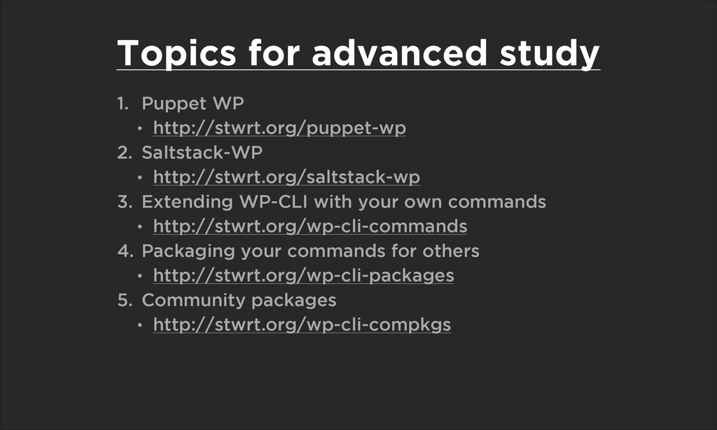 Topics for advanced study 1. Puppet WP • http:/...