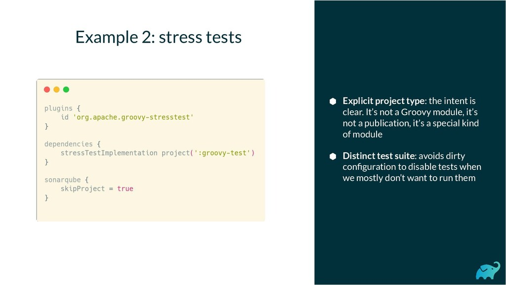 Example 2: stress tests ⬢ Explicit project type...