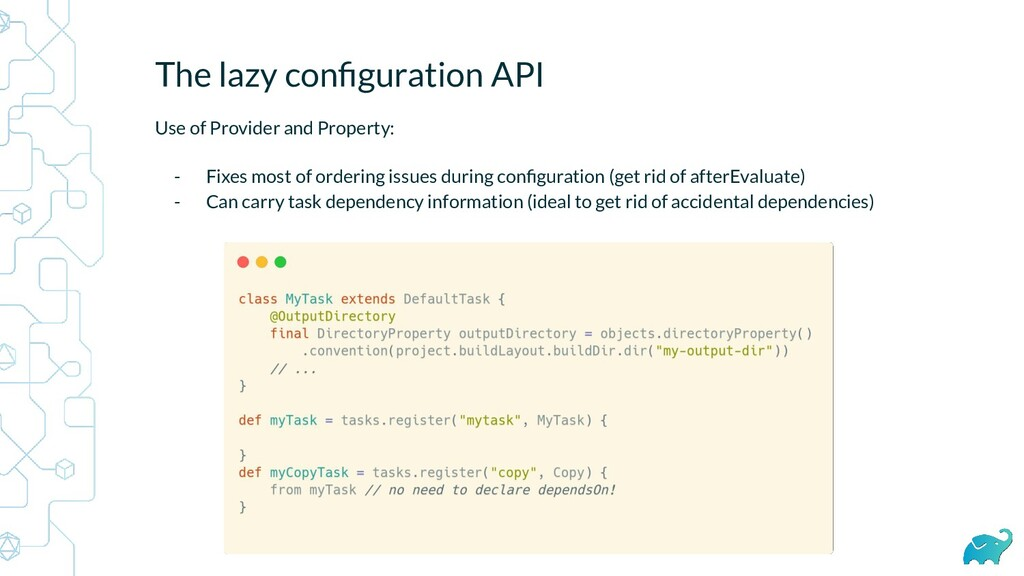 The lazy configuration API Use of Provider and P...
