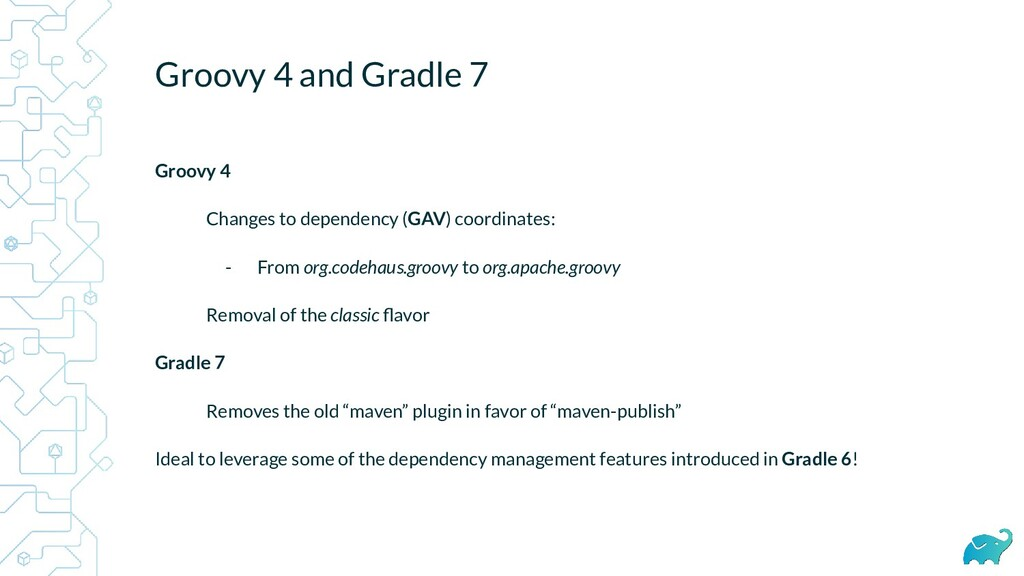 Groovy 4 and Gradle 7 Groovy 4 Changes to depen...