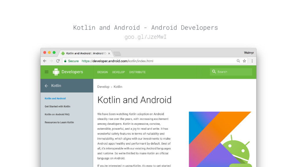 Kotlin and Android - Android Developers goo.gl/...