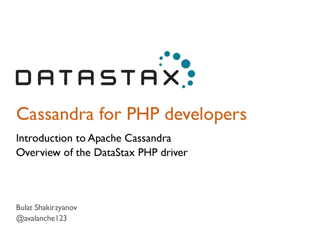 Cassandra for PHP developers Introduction to Ap...