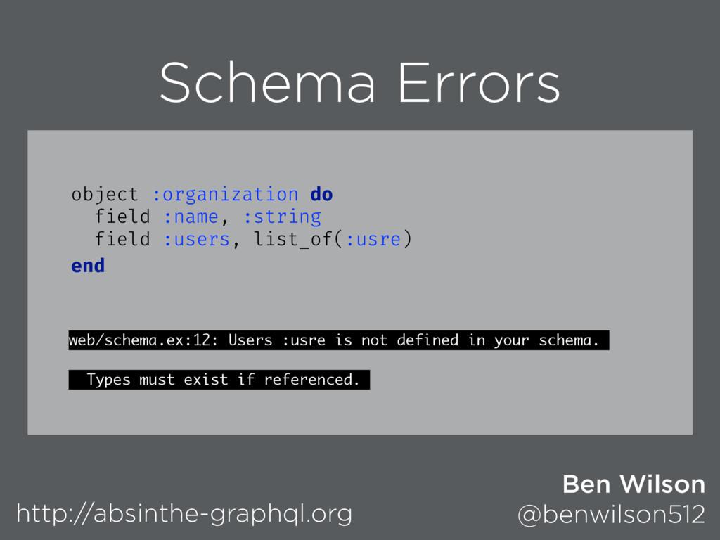 Schema Errors web/schema.ex:12: Users :usre is ...