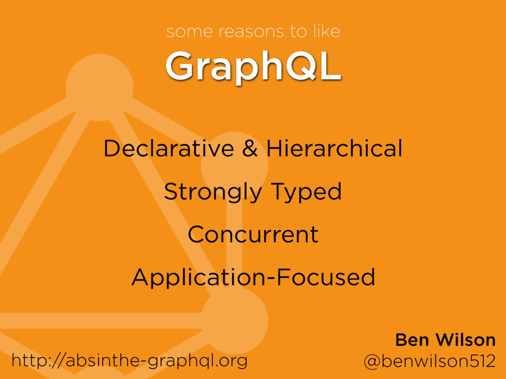 GraphQL Declarative & Hierarchical Strongly Typ...