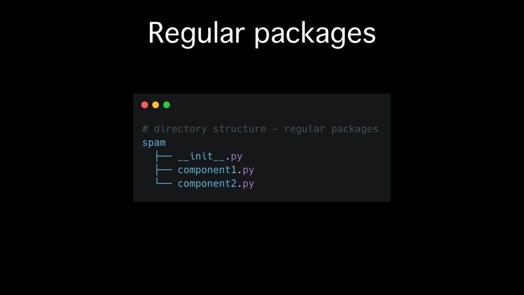 Regular packages