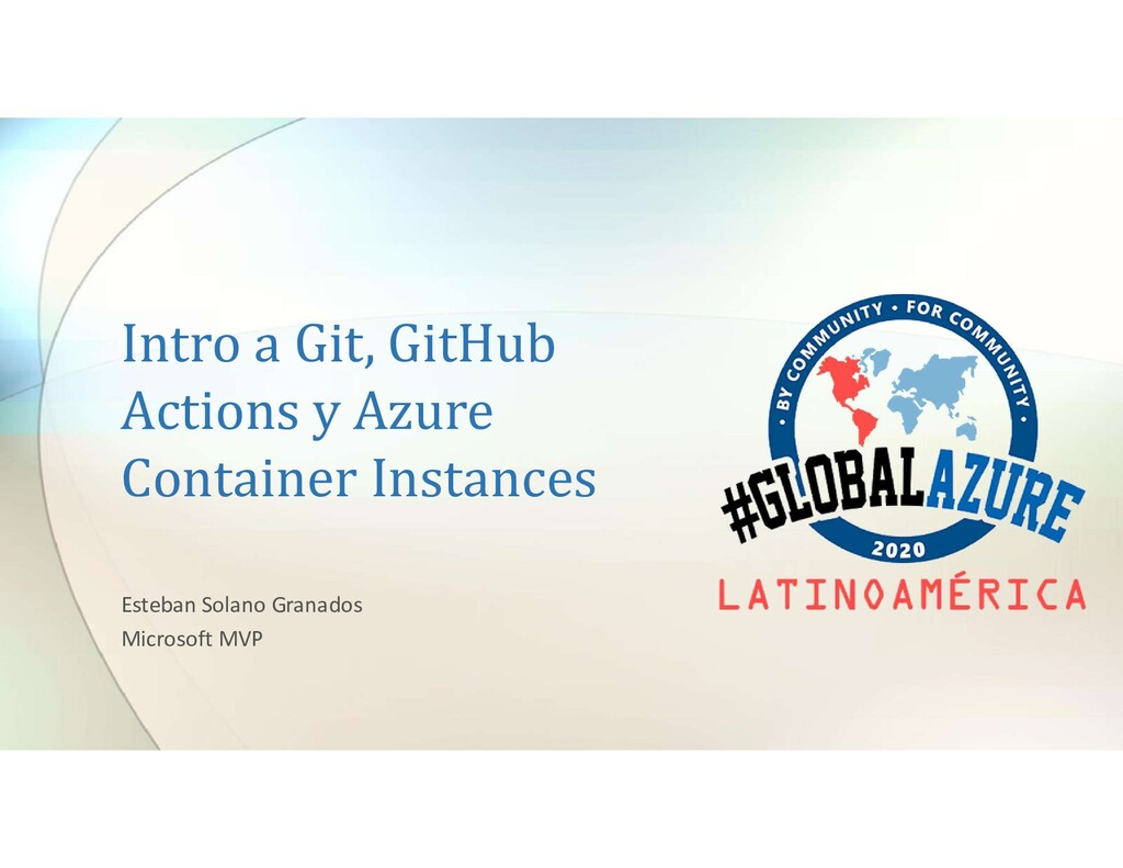 Intro a Git, GitHub Actions y Azure Container I...