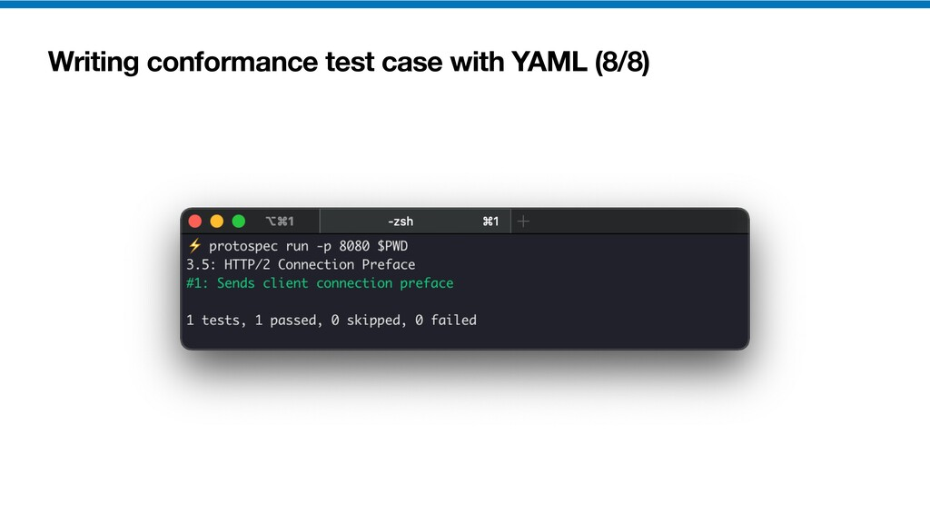 Writing conformance test case with YAML (8/8)