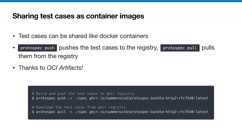 Sharing test cases as container images • Test c...