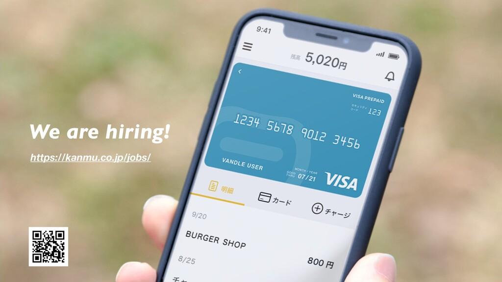 We are hiring! https://kanmu.co.jp/jobs/