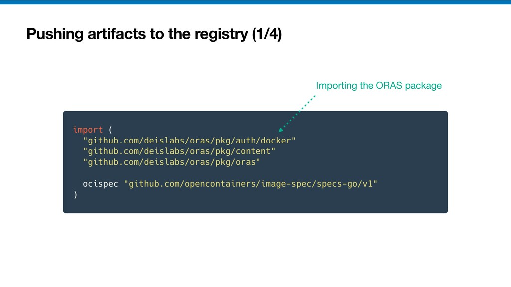 Pushing artifacts to the registry (1/4) Importi...