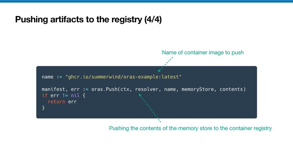 Pushing artifacts to the registry (4/4) Pushing...