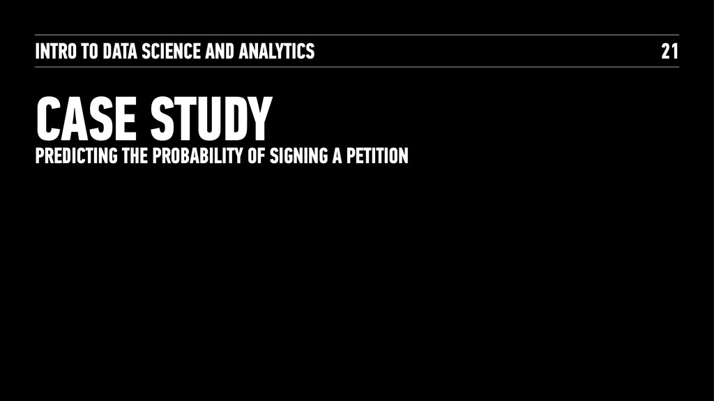 INTRO TO DATA SCIENCE AND ANALYTICS CASE STUDY ...