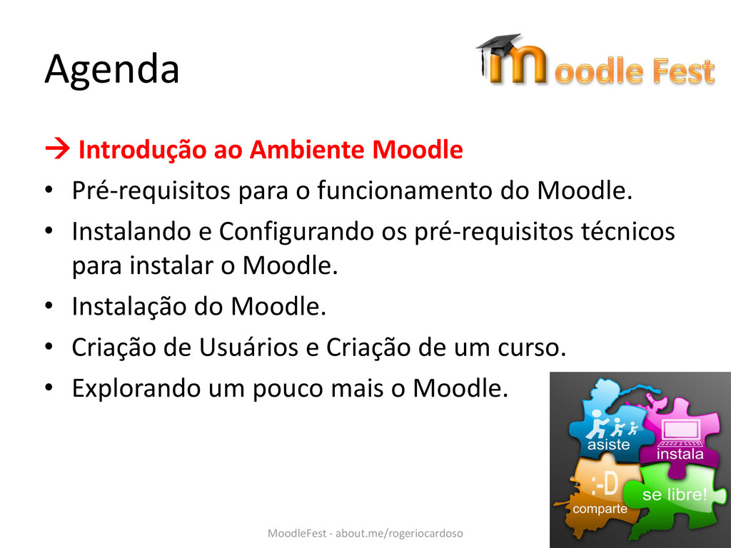 Agenda  Introdução ao Ambiente Moodle • Pré-re...