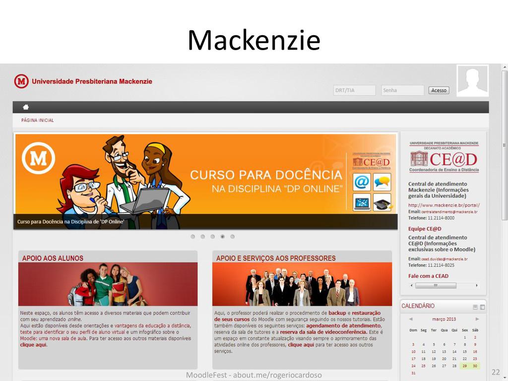 Mackenzie 22 MoodleFest - about.me/rogeriocardo...