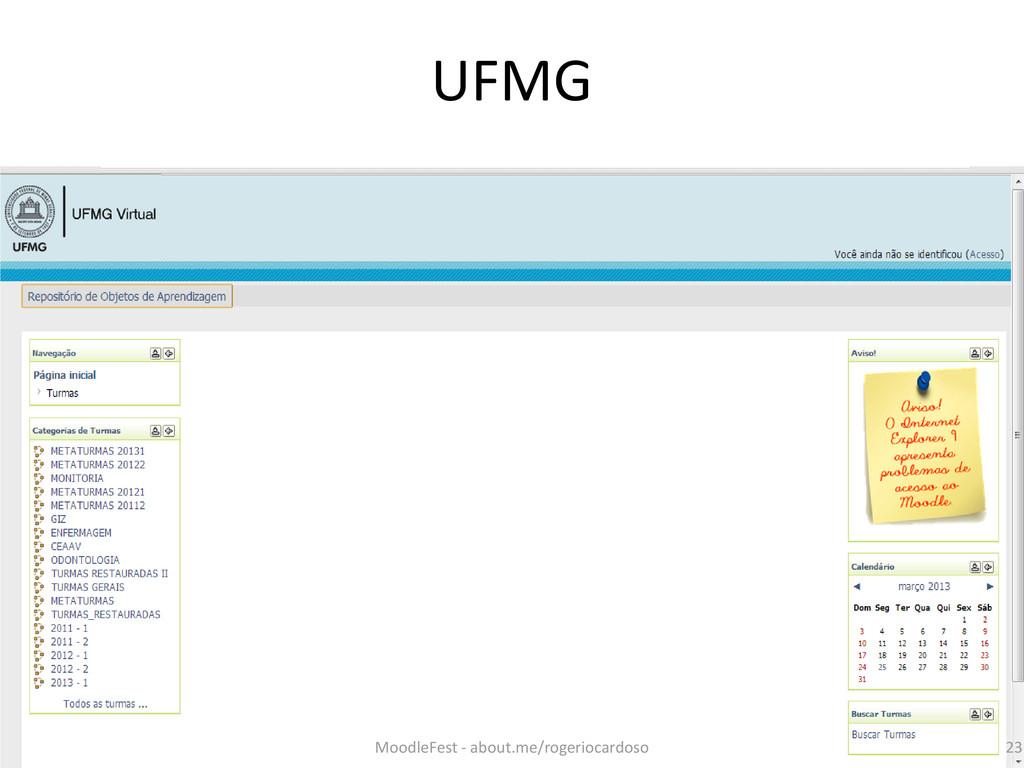UFMG 23 MoodleFest - about.me/rogeriocardoso