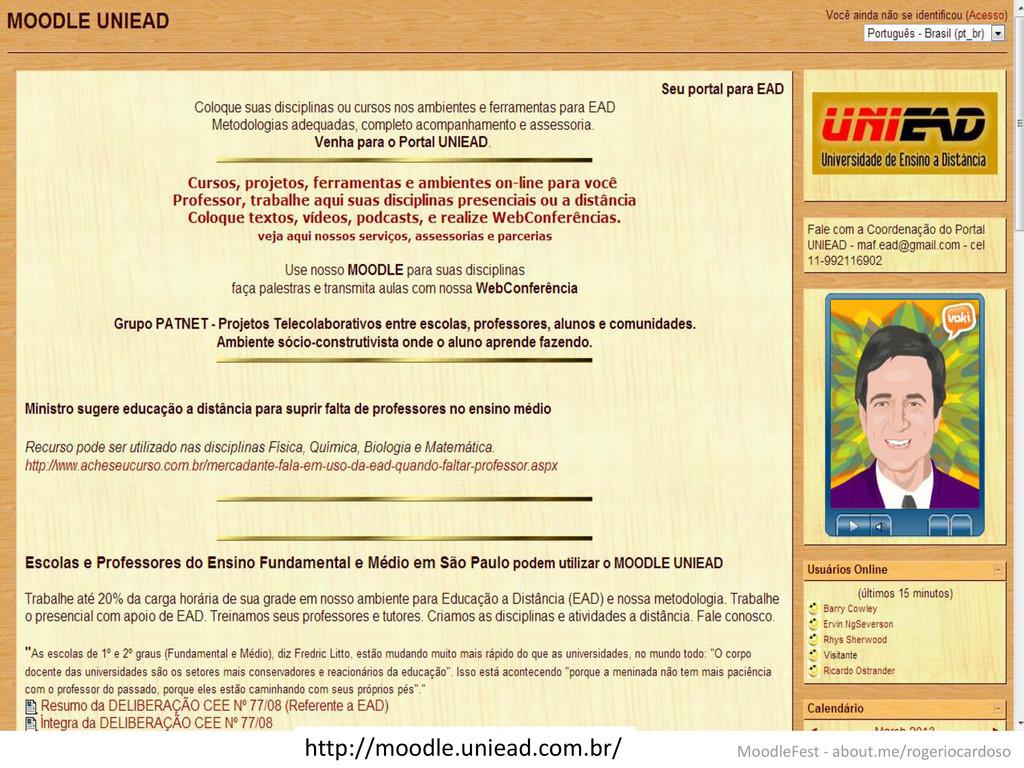 http://moodle.uniead.com.br/ MoodleFest - about...