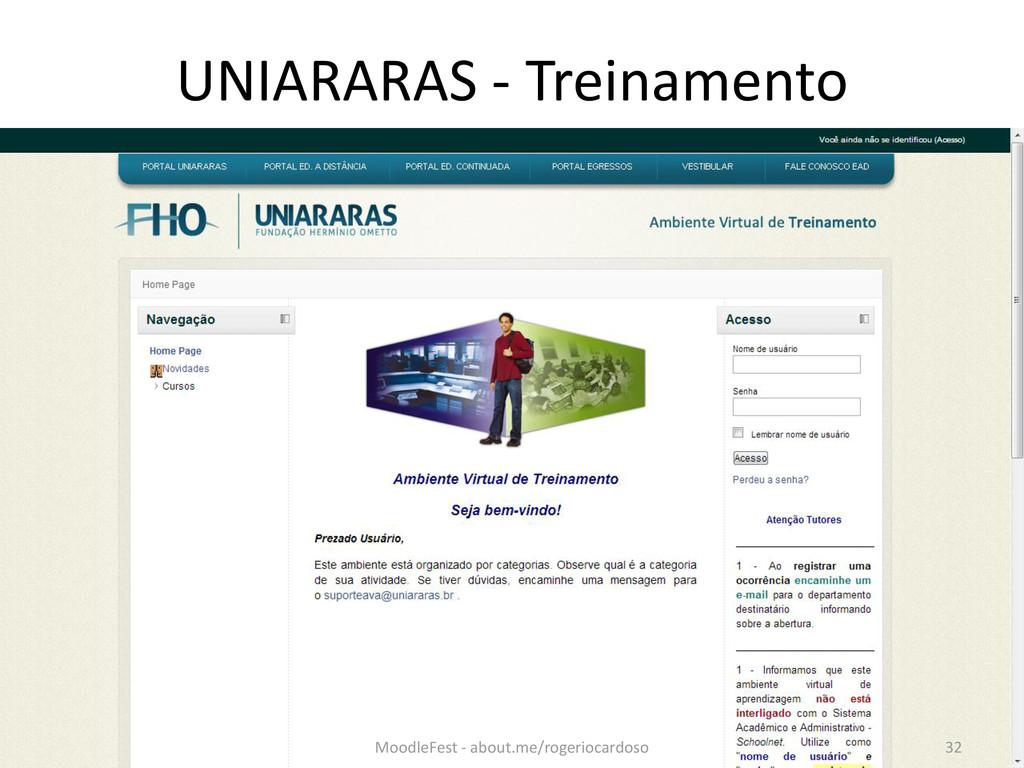 UNIARARAS - Treinamento 32 MoodleFest - about.m...