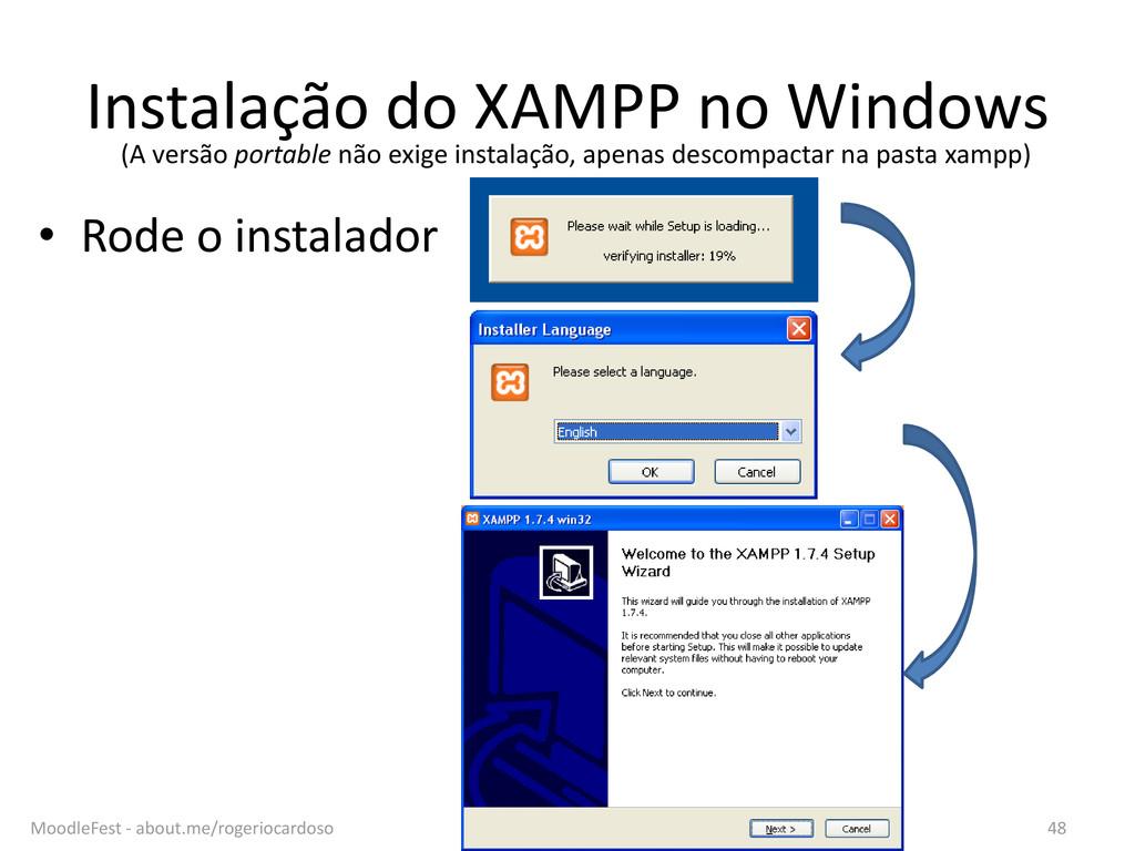 Instalação do XAMPP no Windows • Rode o instala...
