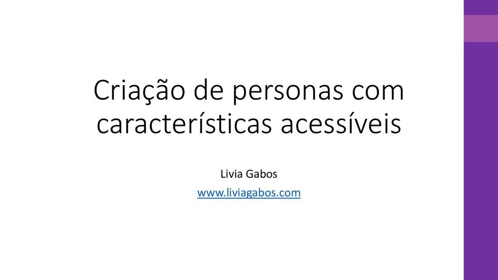 Criação de personas com características acessív...
