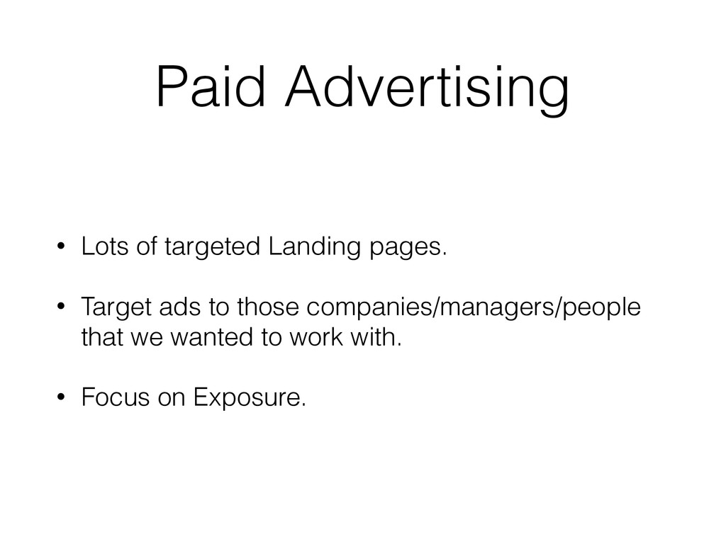 Paid Advertising • Lots of targeted Landing pag...
