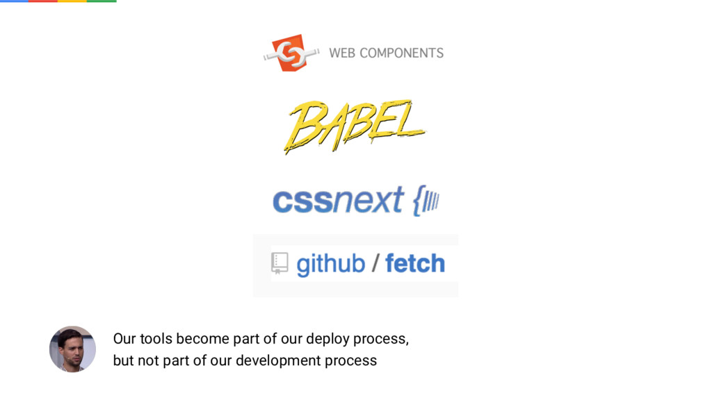 Our tools become part of our deploy process, bu...