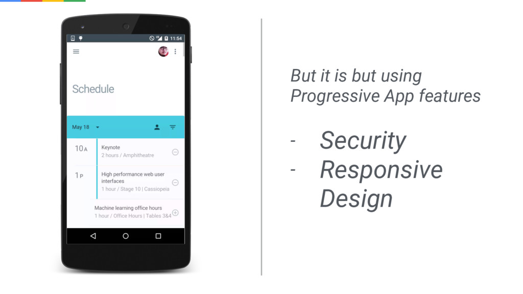 But it is but using Progressive App features - ...