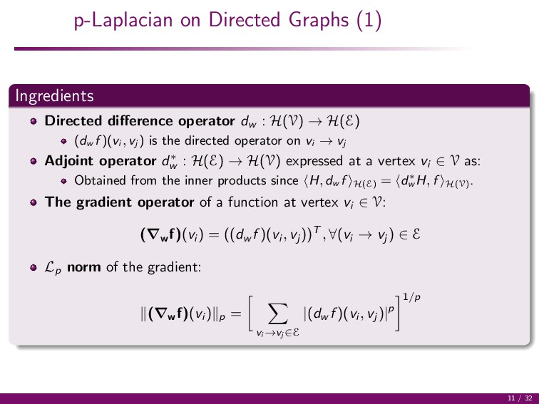p-Laplacian on Directed Graphs (1) Ingredients ...