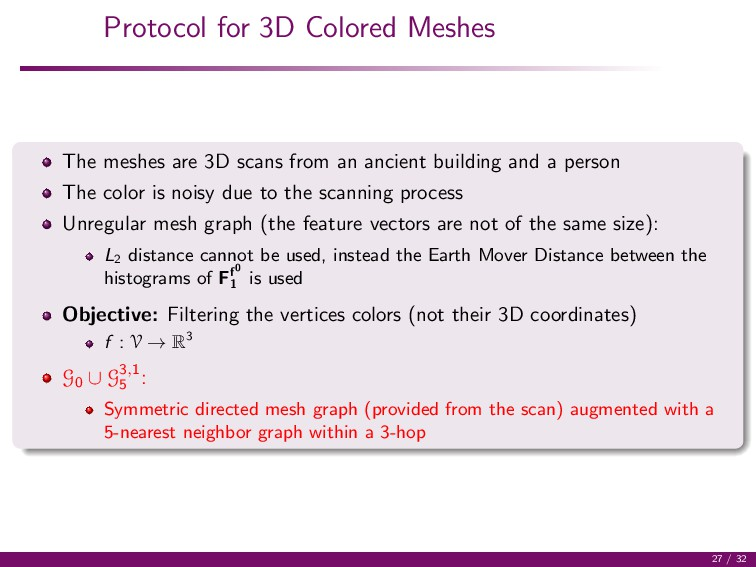 Protocol for 3D Colored Meshes The meshes are 3...