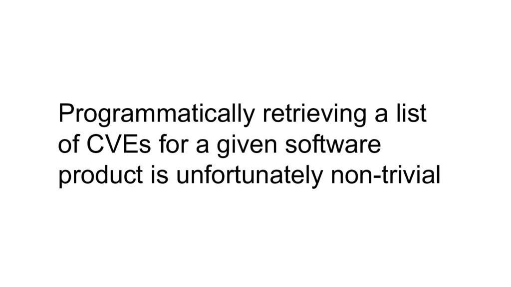 Programmatically retrieving a list of CVEs for ...