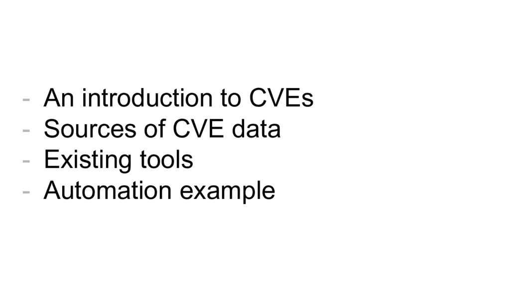 - An introduction to CVEs - Sources of CVE data...