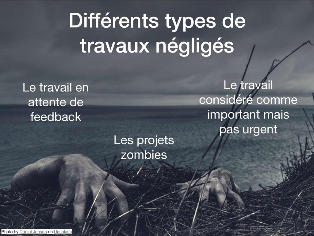 Différents types de travaux négligés Photo by D...