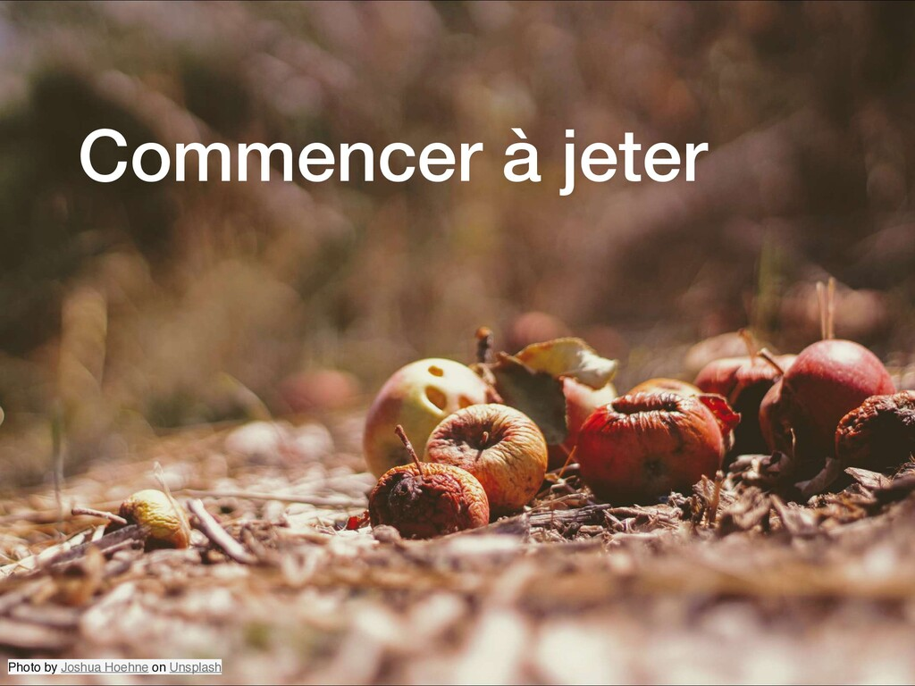 Commencer à jeter Photo by Joshua Hoehne on Uns...
