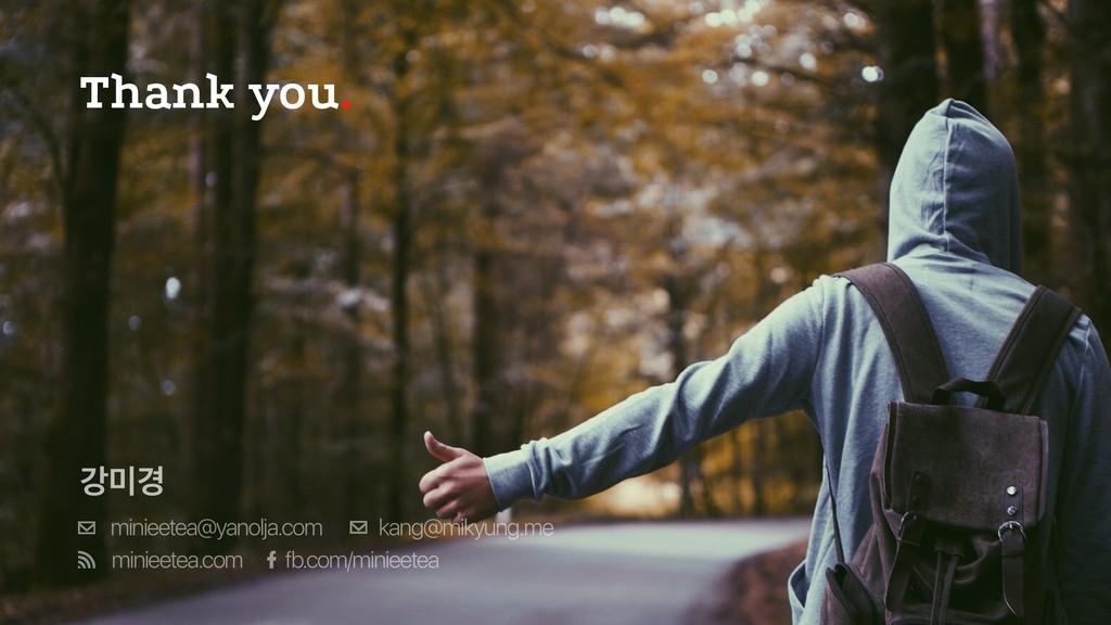 Thank you. ъ҃ minieetea@yanolja.com fb.com/min...