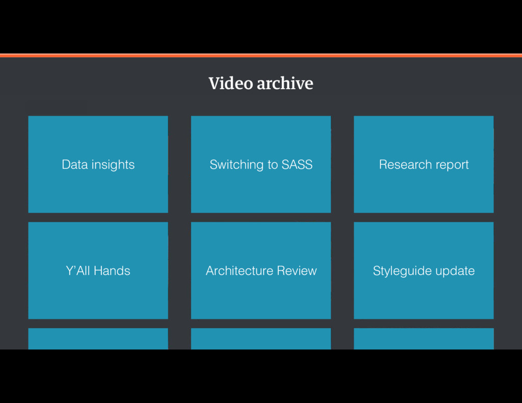 Video archive Data insights Switching to SASS R...