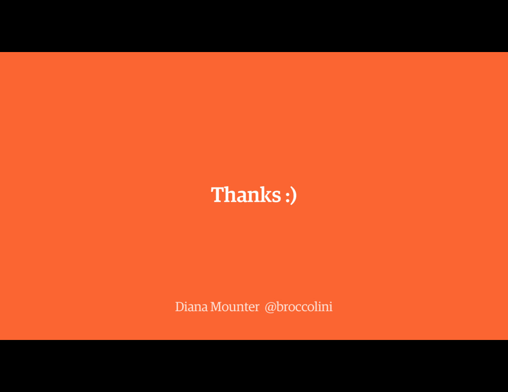 Thanks :) Diana Mounter @broccolini