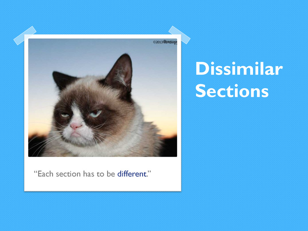 """Dissimilar Sections """"Each section has to be dif..."""