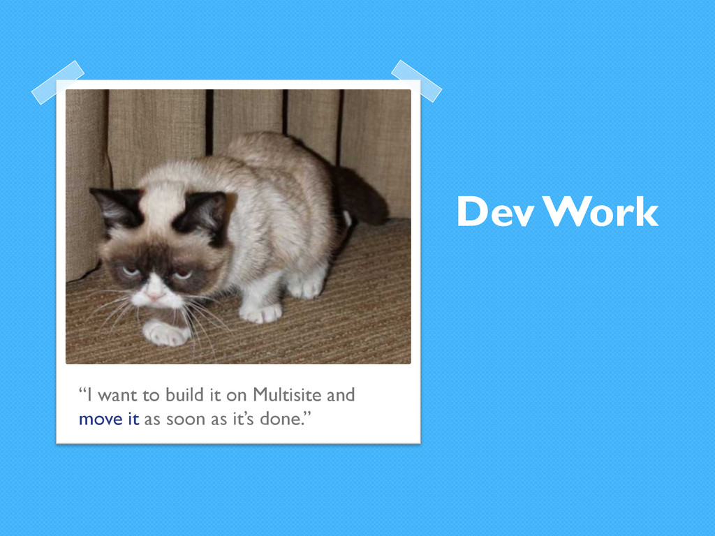 """Dev Work """"I want to build it on Multisite and m..."""