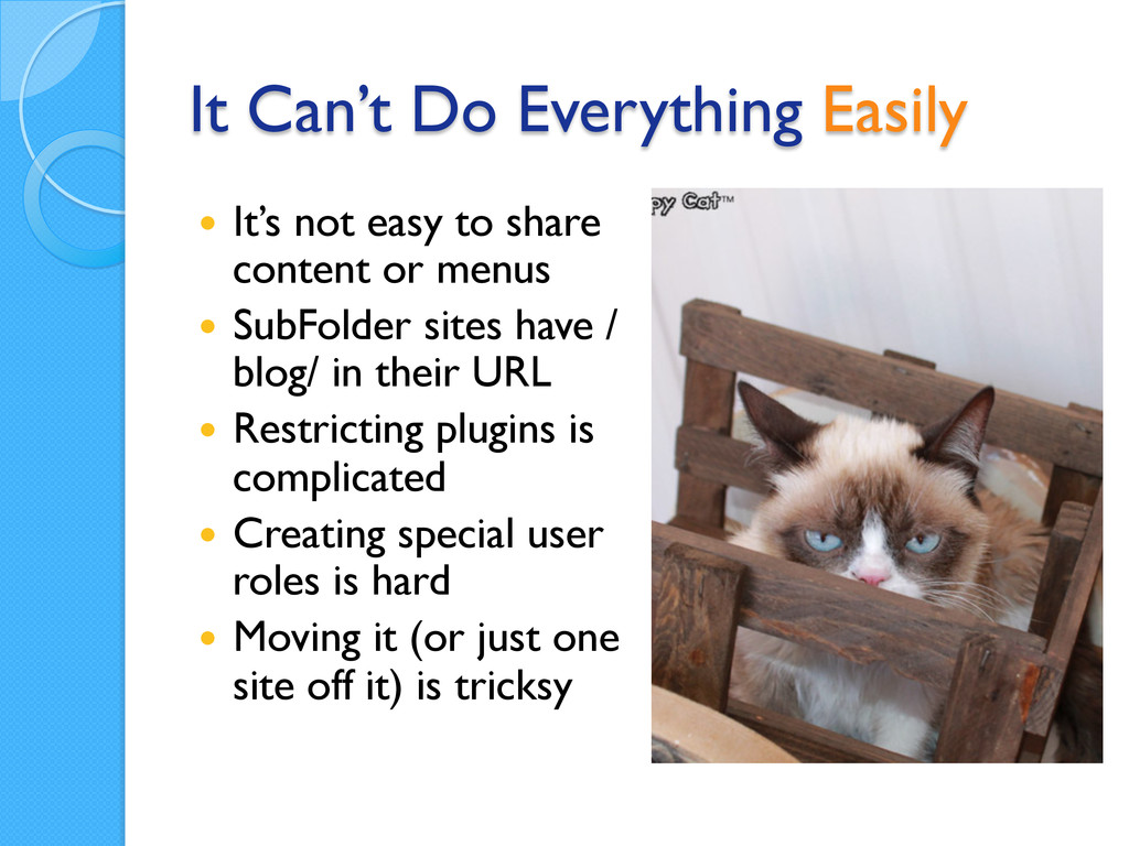 It Can't Do Everything Easily — It's not easy...