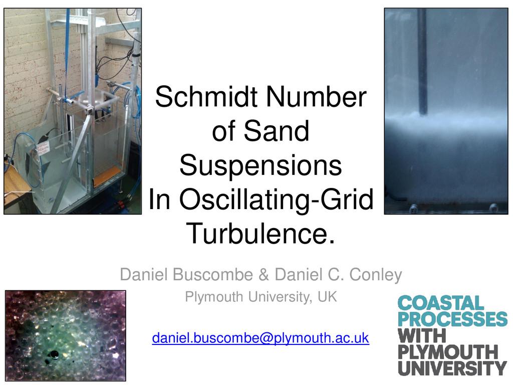 Schmidt Number of Sand Suspensions In Oscillati...