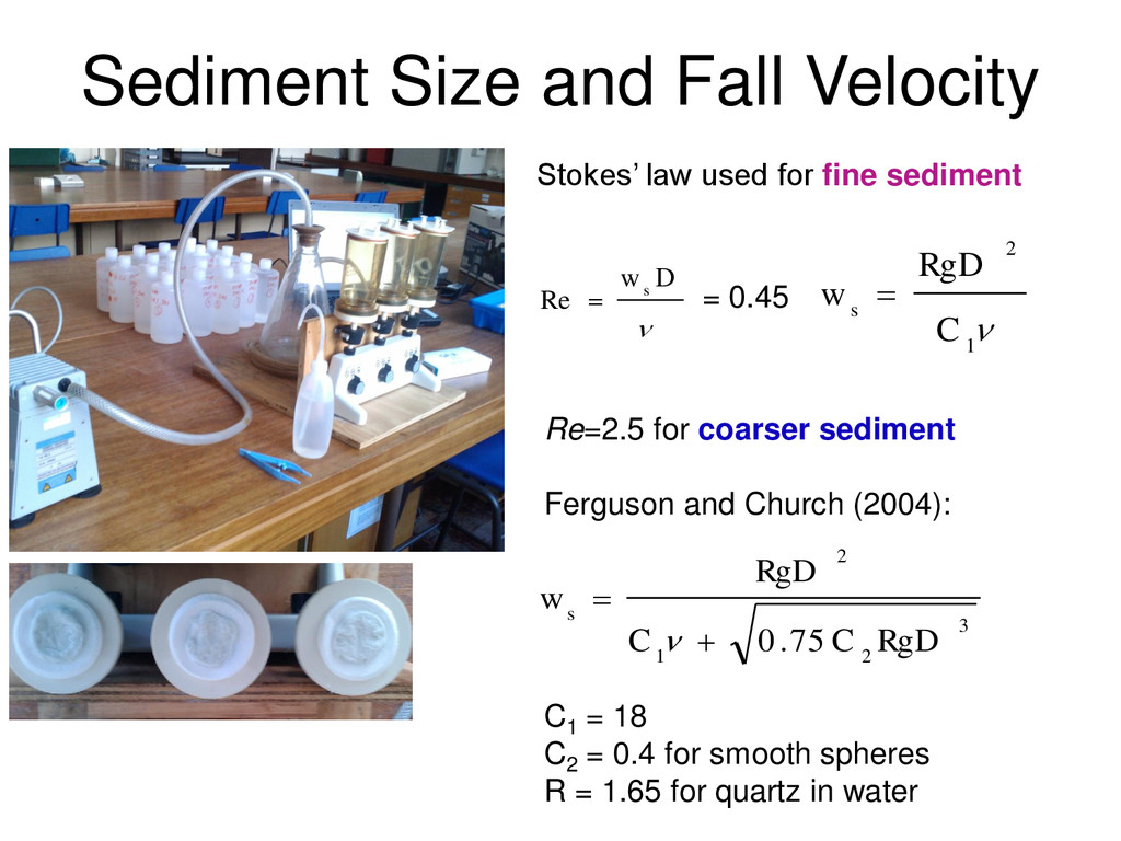 Sediment Size and Fall Velocity 3 2 1 2 75 . 0 ...