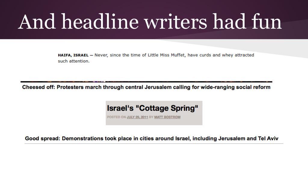 And headline writers had fun