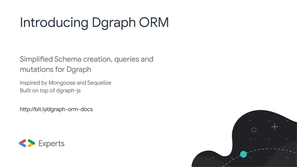 Simplified Schema creation, queries and mutatio...