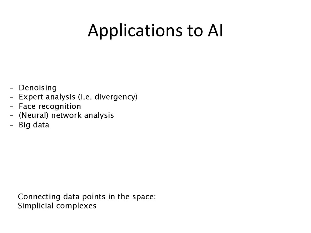 Applications to AI - Denoising - Expert analy...