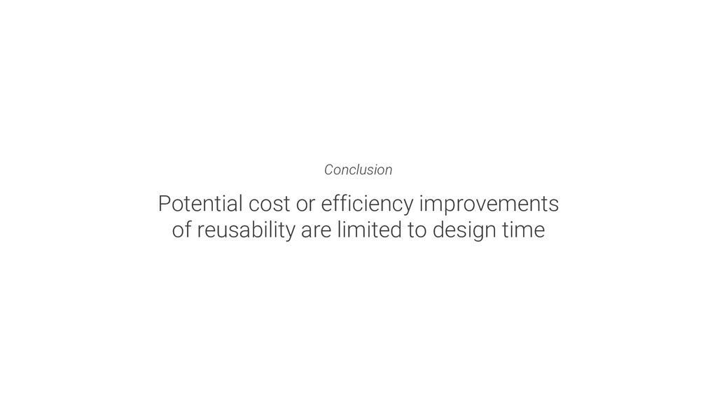 Conclusion Potential cost or efficiency improve...