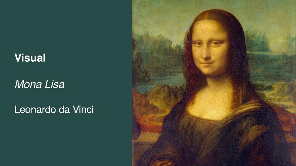 Visual Mona Lisa Leonardo da Vinci