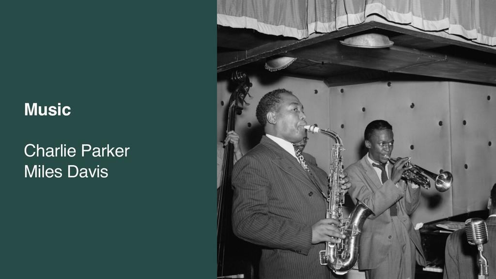 Music Charlie Parker Miles Davis