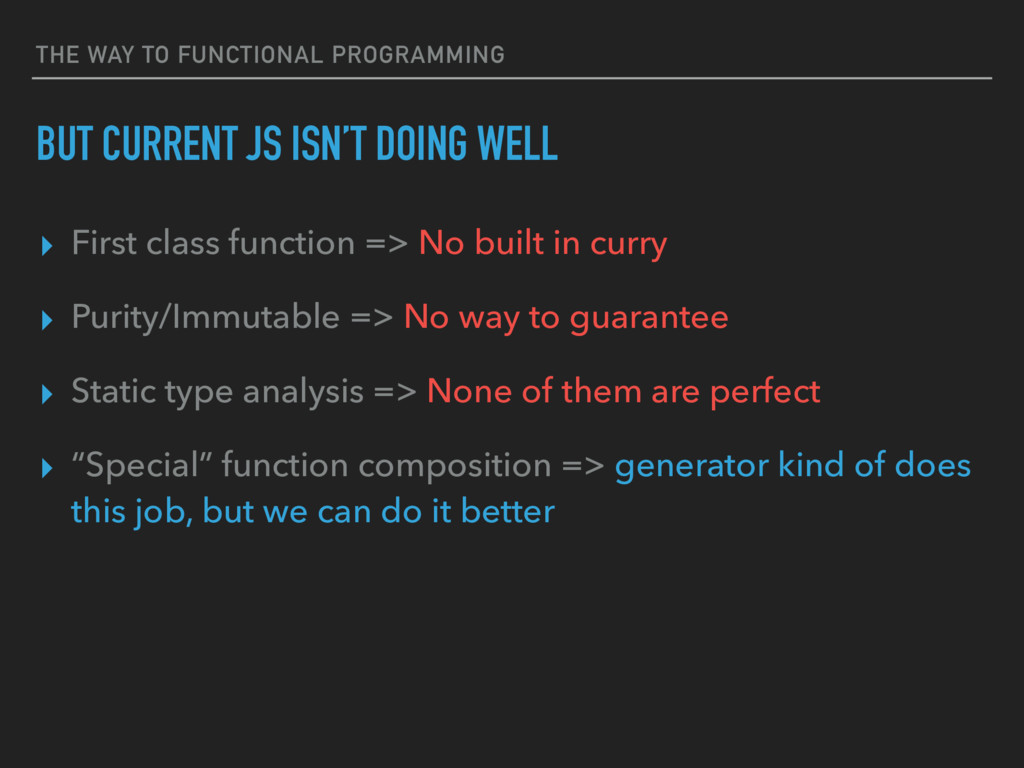 THE WAY TO FUNCTIONAL PROGRAMMING BUT CURRENT J...